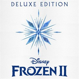 Frozen 2 - Original Motion Picture Soundtrack/Deluxe Edition - Music