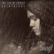 Incarnation - sing! the life of christ quintology cover image