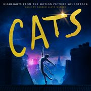 Cats : highlights from the motion picture soundtrack cover image