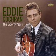 Eddie cochran: the liberty years cover image