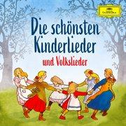 Die Schn̲sten Kinderlieder Und Volkslieder