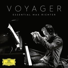 Cover image for Voyager - Essential Max Richter