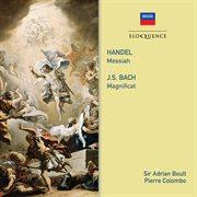 Handel: Messiah. Bach: Magnificat