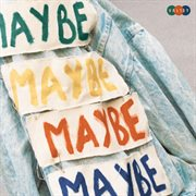 Maybe : side B cover image