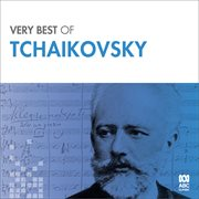 The very best of Tchaikovsky cover image