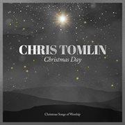 Christmas day: christmas songs of worship cover image