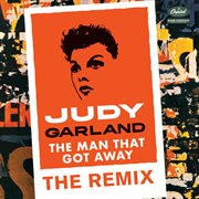 The man that got away: the remix cover image