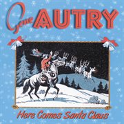 Here comes Santa Claus cover image