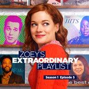 Zoey's Extraordinary Playlist: Season 1, Episode 5