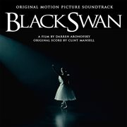 Black swan : original motion picture soundtrack cover image