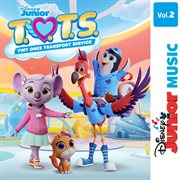 Disney Junior Music: T.o.t.s., Volume 2
