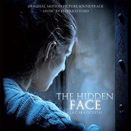 Cover image for The Hidden Face (La Cara Oculta)