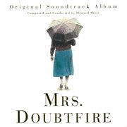 Mrs. Doubtfire : original soundtrack album cover image