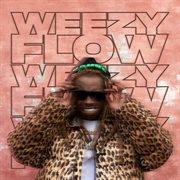 Weezy Flow