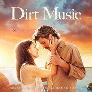 Dirt music [original motion picture soundtrack] cover image