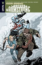 Archer & Armstrong : improbable. Volume 5, issue 18-19, Mission cover image