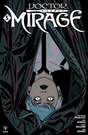 Doctor Mirage. Issue 5 cover image