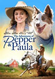 The Adventures of Pepper & Paula