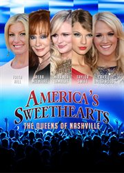 America's Sweet Hearts: Queens of Nashville