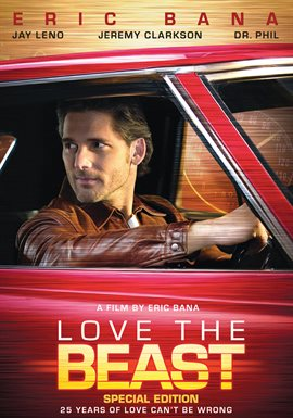 Love the Beast / Eric Bana