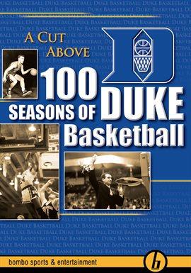 A Cut Above: 100 Years of Duke Basketball / Mike Krzyzewski