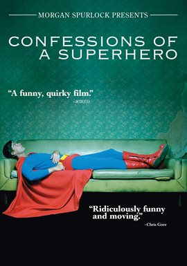 Confessions of a Superhero / Christopher Dennis