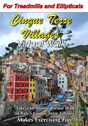 Cinque Terre Villages Virtual Walk