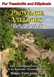Provence Villages Virtual Walk