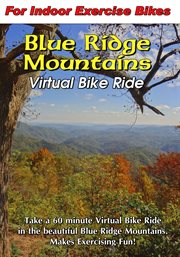 Blue Ridge Mountains Virtual Bike Ride
