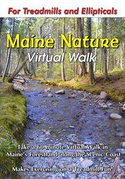 Maine Nature Virtual Walk