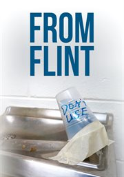 From flint. Voices of a Poisoned City cover image