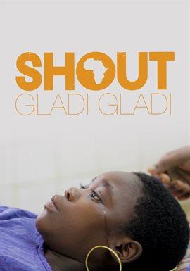 Cover image for Shout Gladi Gladi