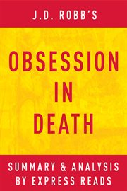 Obsession in Death by J.d. Robb| Summary and Analysis
