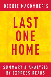 Last One Home by Debbie Macomber| Summary and Analysis
