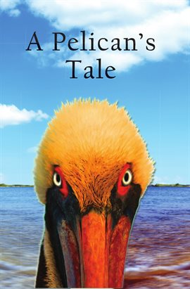 Cover image for A Pelican's Tale