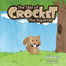 Cover image for The Tale of Crocket the Squirrel