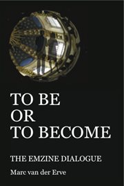 To be or to become: the emzine dialogue cover image