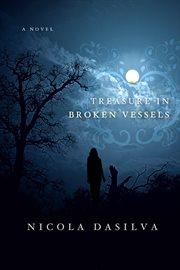 Treasure in Broken Vessels