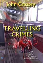 Travelling Crimes