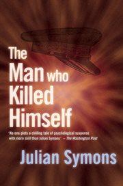 The Man Who Killed Himself
