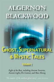 Ghost, supernatural & mystic tales vol 1 cover image