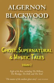 Ghost, supernatural & mystic tales vol 2 cover image