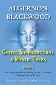 Ghost, supernatural & mystic tales vol 3 cover image