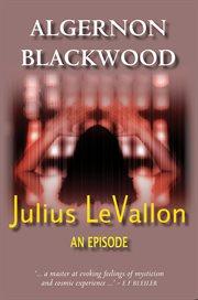Julius LeVallon; : an episode cover image