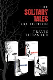The Solitary Tales Collection