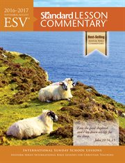 Esv' Standard Lesson Commentary' 2016-2017