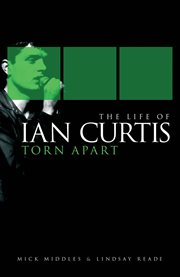 The Life Of Ian Curtis