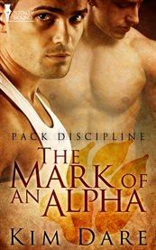 The Mark of An Alpha