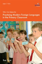 Practising Modern Foreign Languages in the Primary Classroom