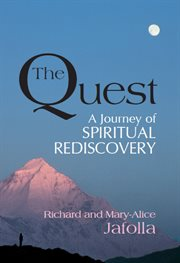 The quest: a journey of spiritual rediscovery cover image